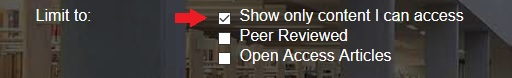 """Select """"Show only content I can access"""" to limit your search to what you have access to."""
